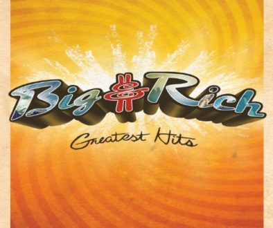 Big and Rich Greatest Hits